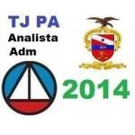 TJ PA - Analista Judiciário - 2014
