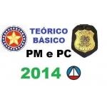 Teórico Básico para Policias Militar e Polícias Civil 2014
