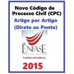 Novo Código de Processo Civil (CPC) - Artigo por Artigo (Direto ao Ponto) -  2015