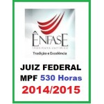 Juiz Federal e MPF 2014 - 2015 Magistratura Federal