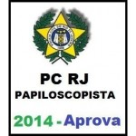PC RJ - Papiloscopista 2014 - APROVA
