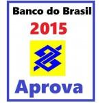 Banco do Brasil 2015 - Aprova