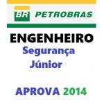 PETROBRAS - Engenheiro de Segurança Júnior 2014 APROVA