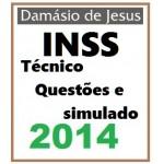 Técnico INSS - Resolução de Questões + Simulado -  2014