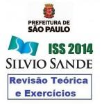 ISS SP 2014 - Revisão Teórica e Exercícios - AUDITOR FISCAL TRIBUTáRIO MUNICIPAL
