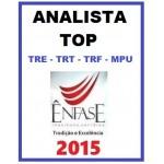 Analista Judiciário TOP 2015 TRE - TRT - TRF - MPU
